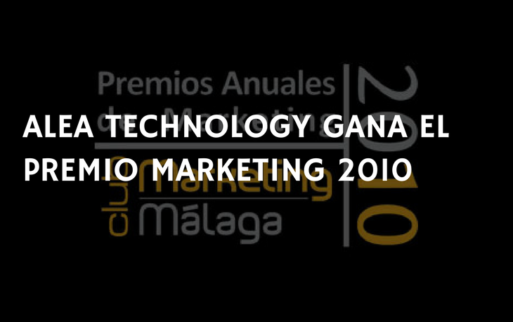Alea Technology gana el Premio Marketing 2010 - PORTADA
