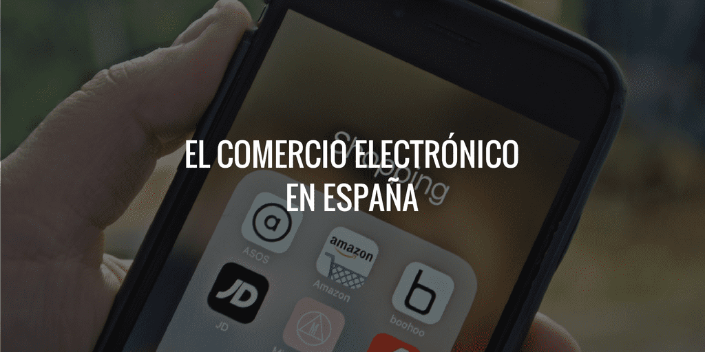 el comercio electronico en españa